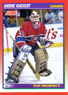 ANDRE RACICOT 1991-92 ** ROOKIE **