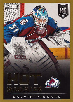 CALVIN PICKARD 2013-14 ** ROOKIE **