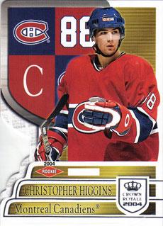 CHRIS HIGGINS 2003-04 ** ROOKIE **