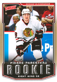 PIERRE PARENTEAU 2007-08 ** ROOKIE **